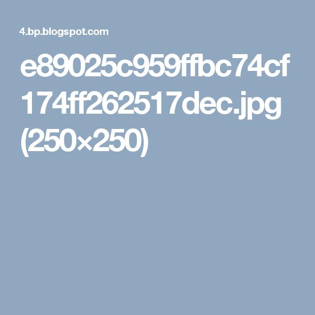 e89025c959ffbc74cf174ff262517dec.jpg (250×250)