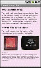 """Check the validity of your cosmetic with the """"Check Your Cosmetic"""" Mobile app in your Android Phone. Enter the brand of the product and it's batch code and you will find out it's production date, shelf life and the expiration date."""