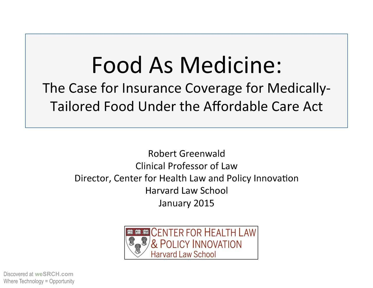 Food As Medicine The Case For Insurance Coverage For Medically