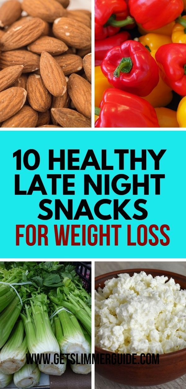 10 Healthy Late Night Snacks for Weight Loss You will Love! – Carey&CleanEatingS