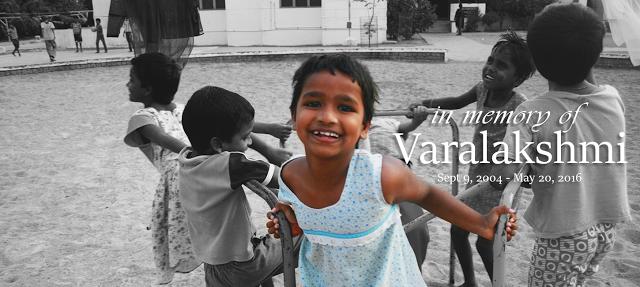 In Loving Memory of Varalakshmi - You will me missed!