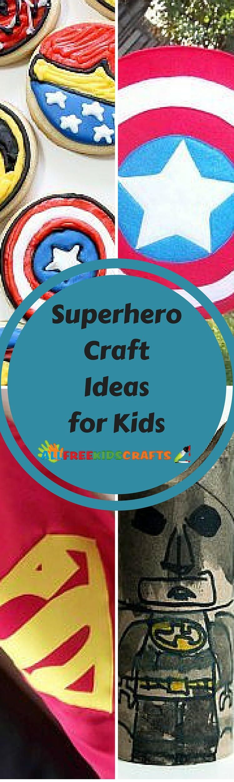 30+ Superhero Craft Ideas for Kids #superherocrafts