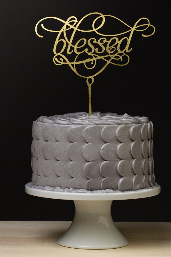 Blessed Wedding Cake Topper Gold Metallic By Betteroffwed On Etsy Weddingcake Caketopper