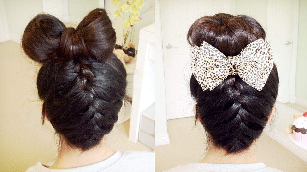 Bow Hairstyle Upside Down French Braid Hair Bow  Sock Bun Updo Hair Tutorial