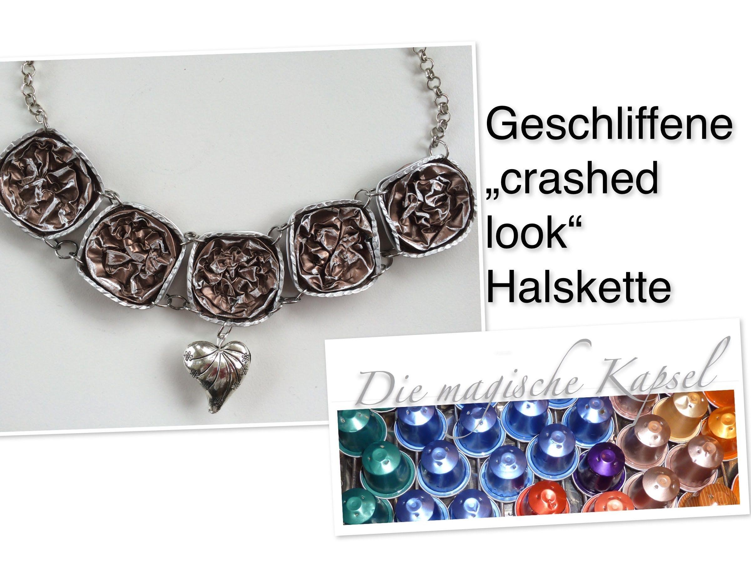 Nespresso Schmuck Anleitung - crashed look Halskette - die magische ...