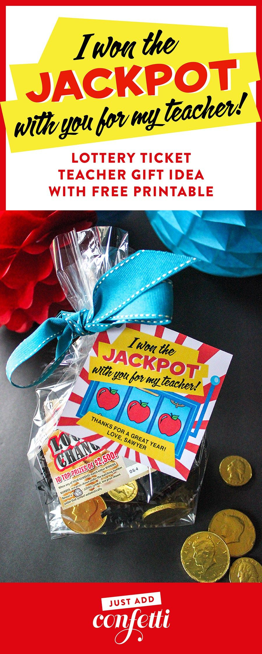 Lottery Ticket Teacher Appreciation Gift Idea And Printable Give