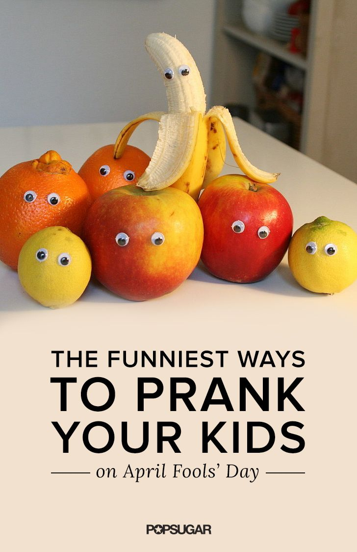 Such fun ways to fool your kids!