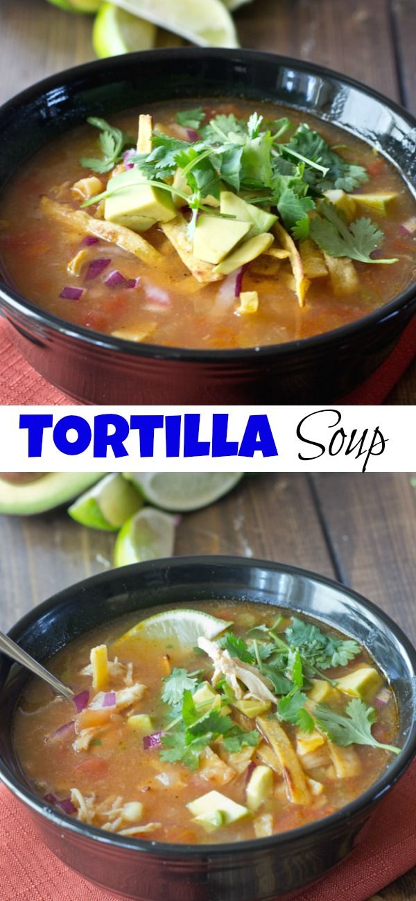 Chicken Tortilla Soup - Slightly spicy, full of Mexican flavors and great for cooler weather. This Mexican Chicken tortilla soup recipe is perfect for the soup lover in your life! #chickentortillasoup