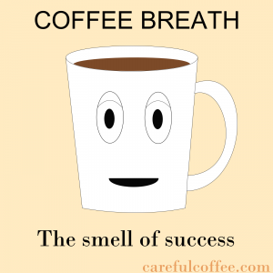 coffee success | caffeine crazed | Coffee, Coffee jokes, Coffee love #coffeeBreath