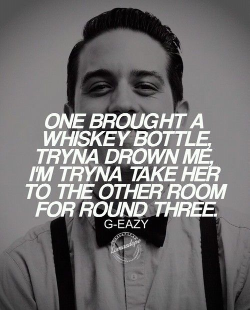G Eazy Quotes Google Search Gerald Quotes Inspirational
