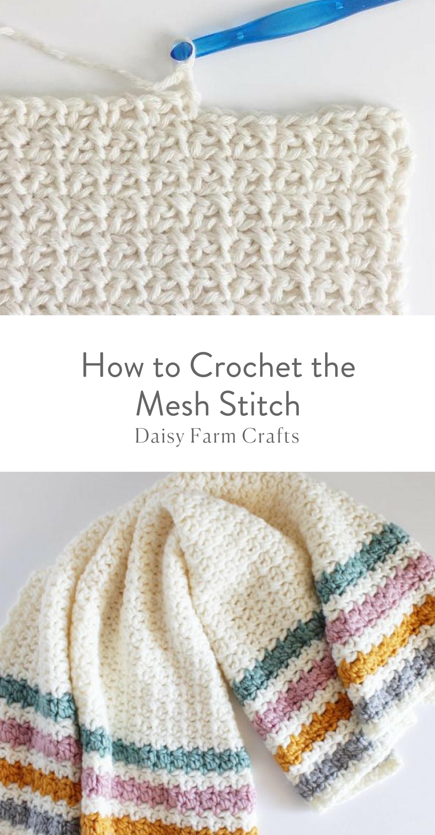 How to Crochet the Mesh Stitch | Daisy Farm Crafts | Pinterest ...