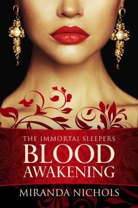 Immortal sleepers blood awakening blood books and fiction immortal sleepers blood awakening fandeluxe Images