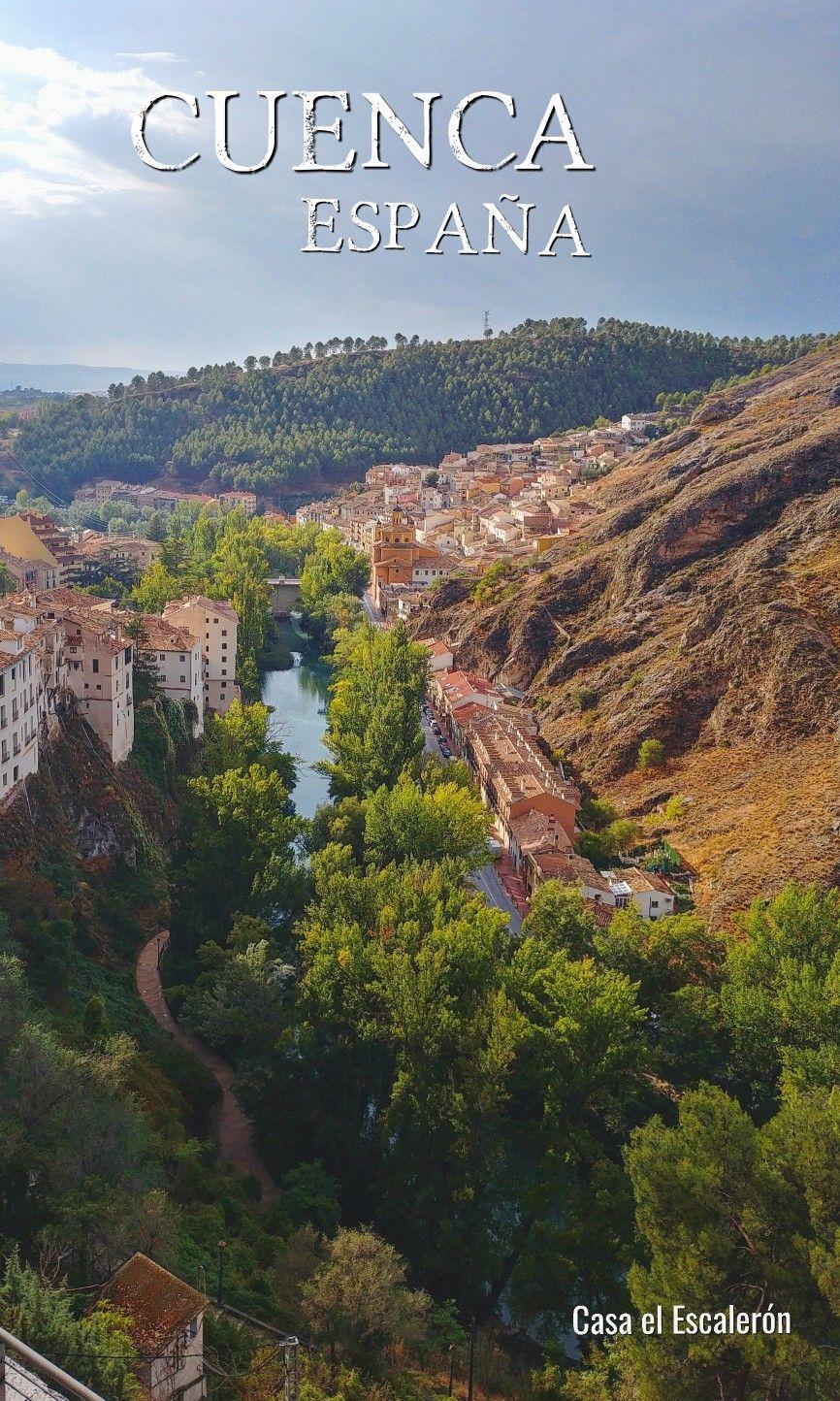 Las 5 Maravillas Del Casco Antiguo De Cuenca Casa El Escalerón Cascadas Lugares De España España