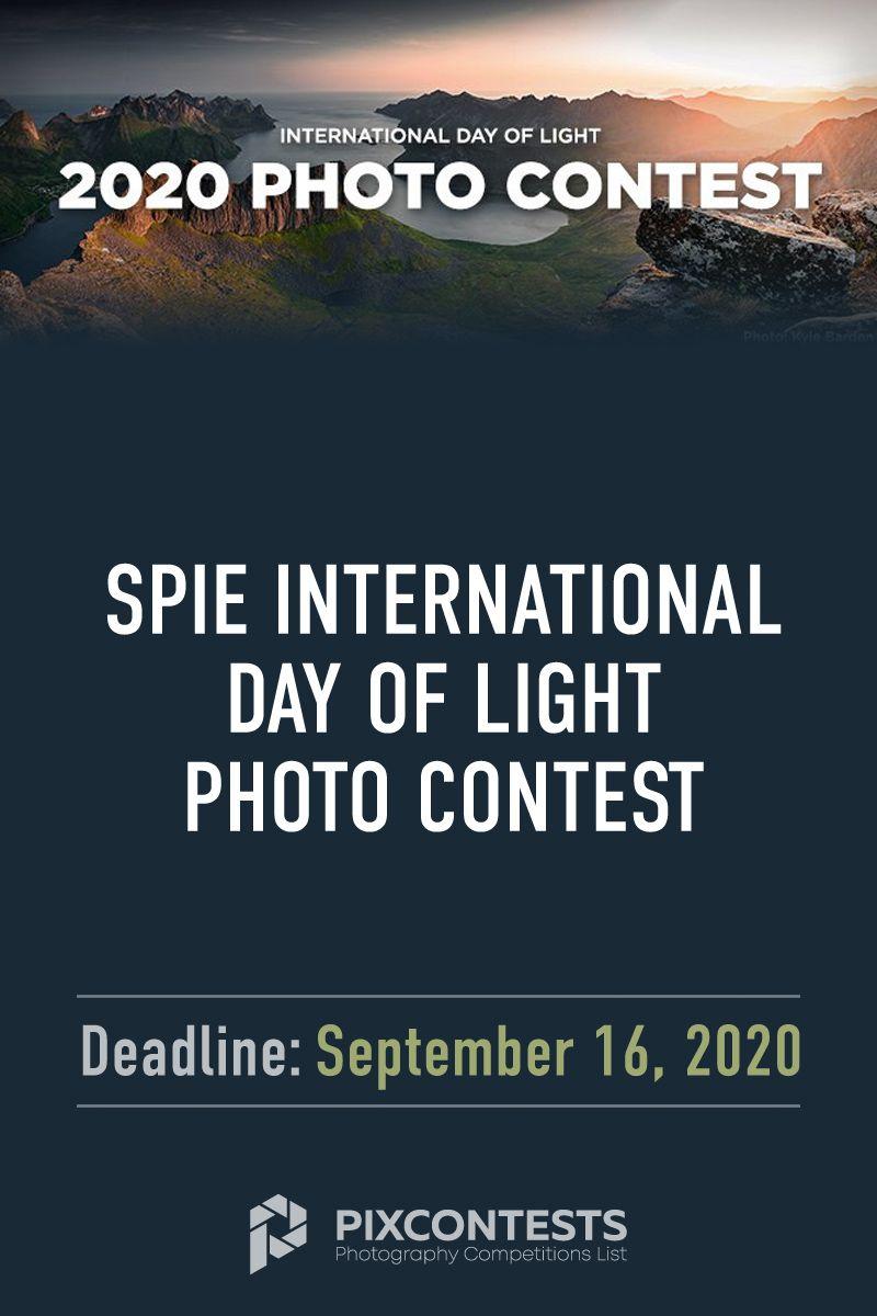 Spie International Day Of Light Photo Contest Photo Contest Photography Competitions Photo