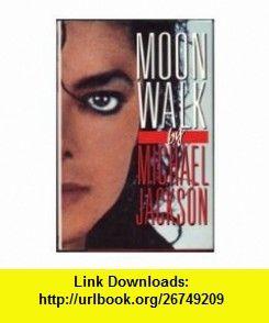 Michael Jackson Moonwalk Book Pdf