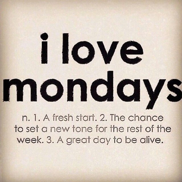 4 Easy Steps To Loving Mondays   Terrific Words. Fresh Start QuotesQuotes  ...
