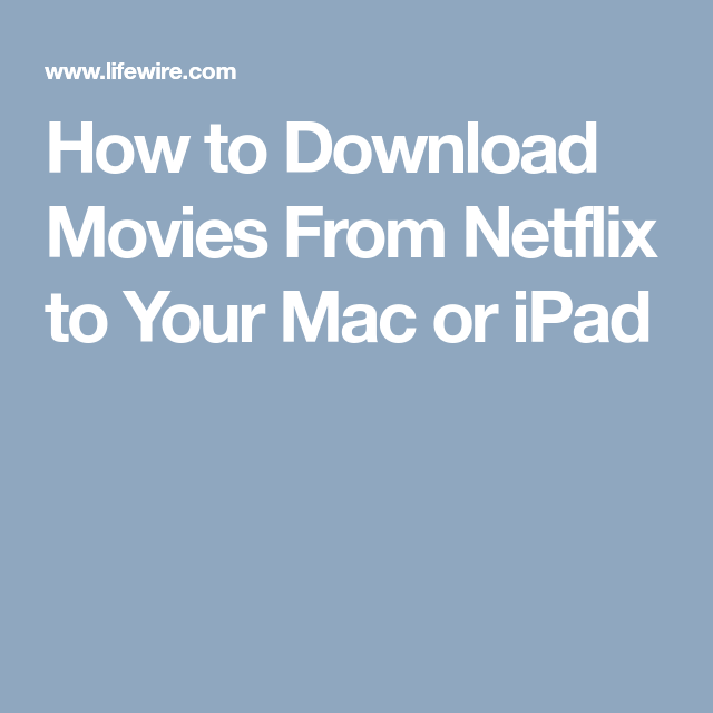 how do you download tv shows on netflix on mac