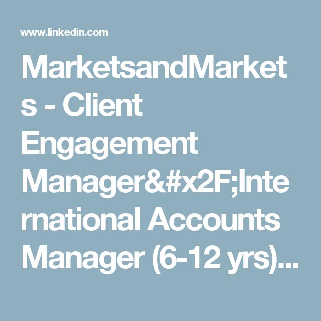 Marketsandmarkets  Client Engagement ManagerInternational