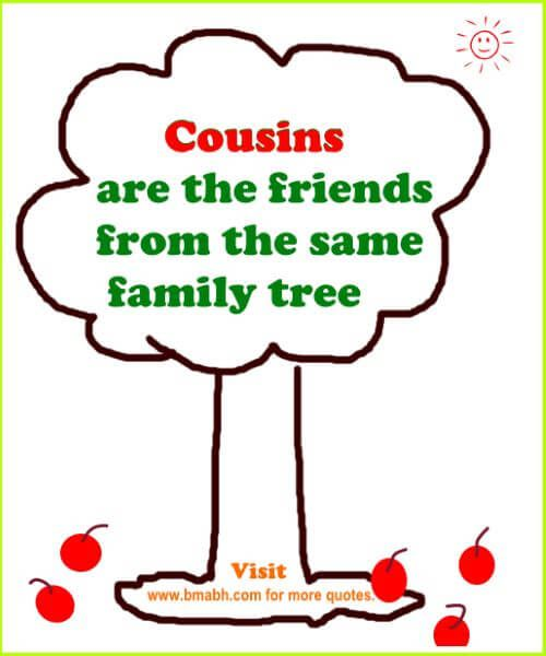 Best Cute Funny Cousin Quotes And Sayings Birthdays Cousin