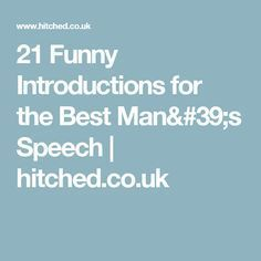 21 Funny Introductions for the Best Man's Speech | wedding