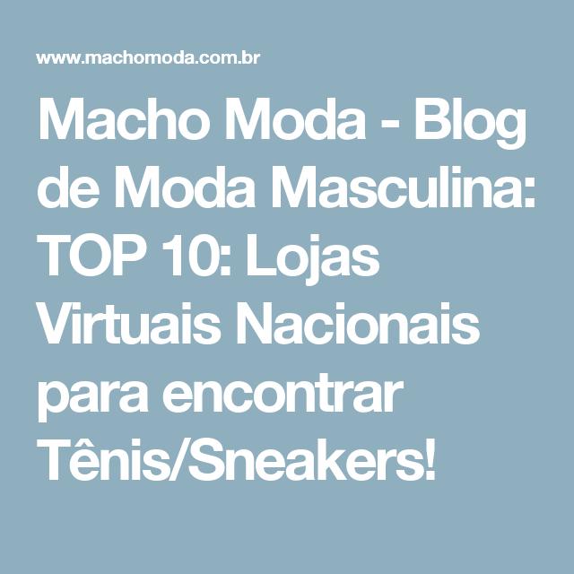 Macho Moda - Blog de Moda Masculina  TOP 10  Lojas Virtuais Nacionais para  encontrar a82c78b4a41a6