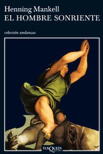 Descargar El Hombre Sonriente Libro Gratis Pdf Epub Henning Mankell Ebooks Ebooks Library Novels