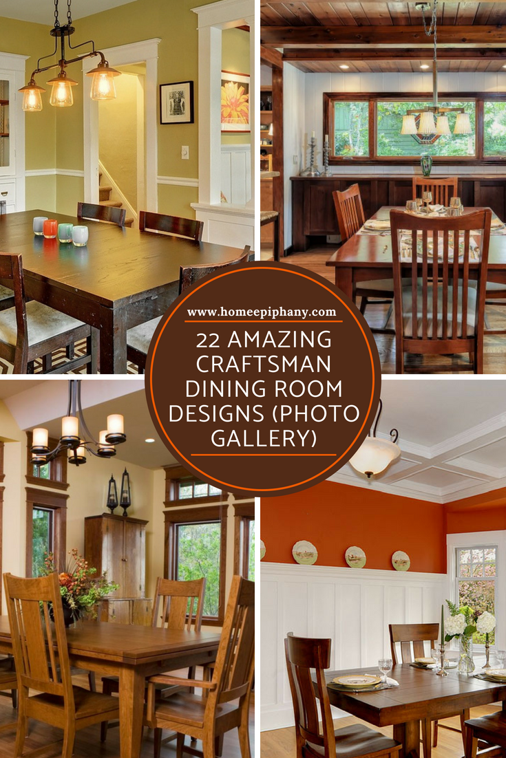 22 Amazing Craftsman Dining Room Designs #craftsmanstylehomes