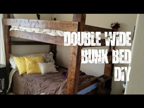 Double Wide Bunkbed Build Diy Full Size Top And Bottom With