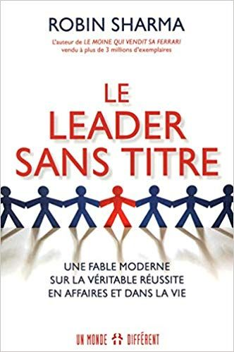 Le Leader Sans Titre Amazon Ca Robin Sharma Livres En