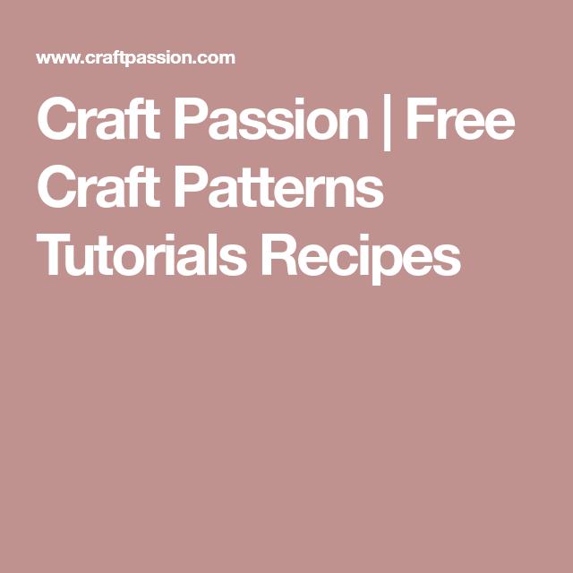 Free Craft Patterns Tutorials Recipes