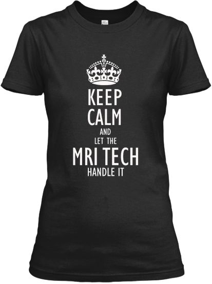 Limited Edition - MRI Tech!