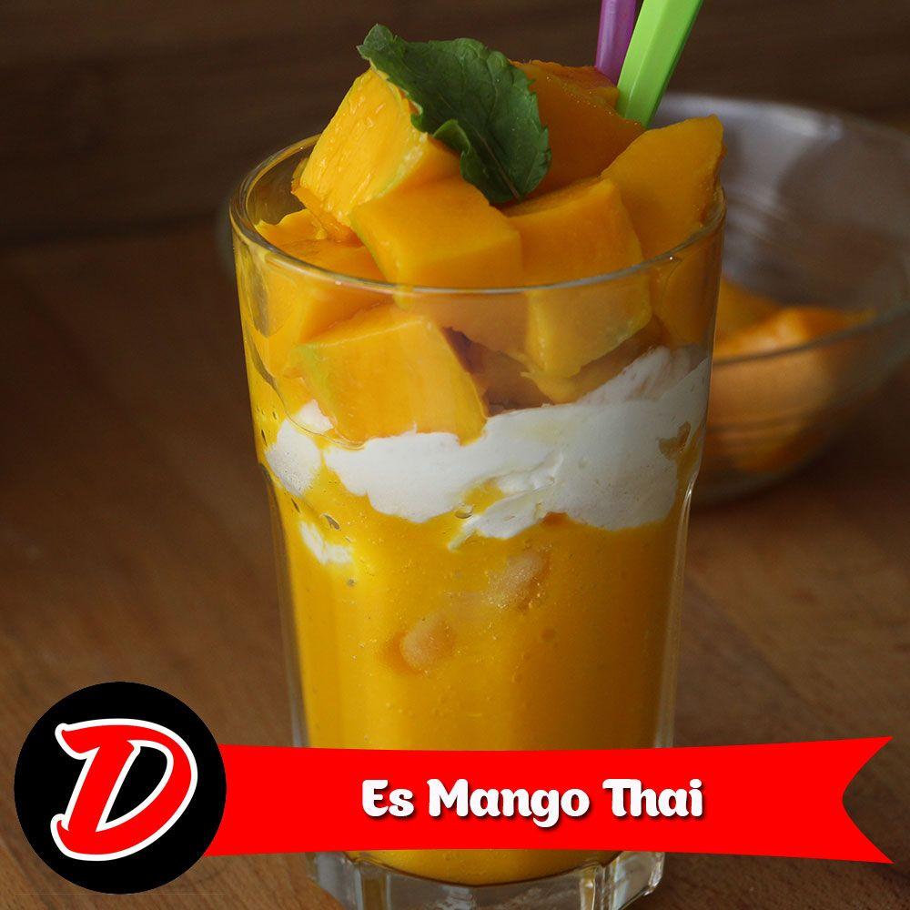Resep Es Mangga Ala Thai Jus Mango Thailand Populer Ikuti Video Cara Membuat Es Mangga Ala Thai Ini Step By Step Ya Siapkan Bahan Mango Thailand Food Mango