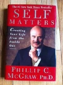 Self Matters: Creating Your Life from the Inside Out - FREE SHIPPING $9.57