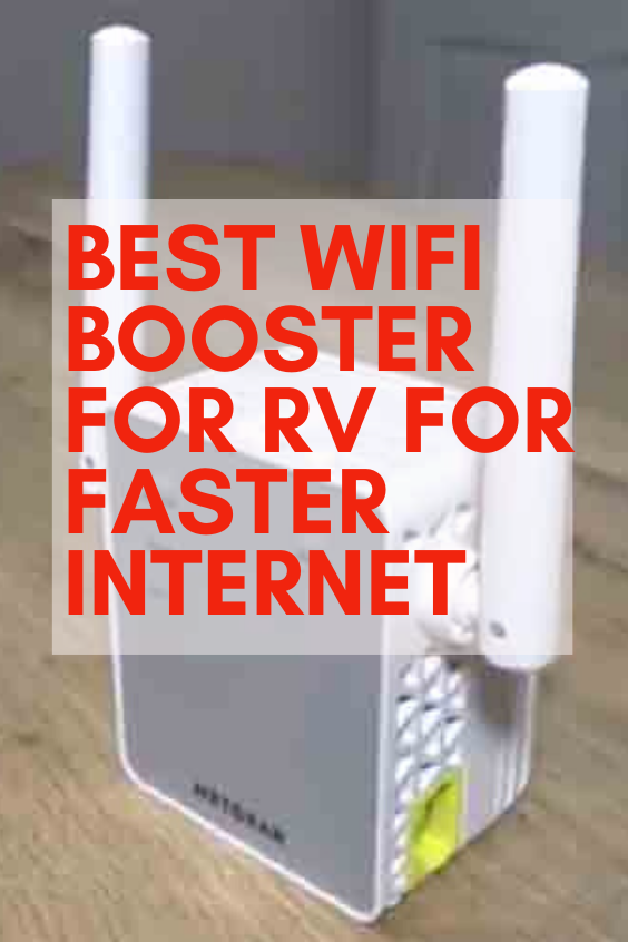 Best WiFi Booster for RV for Faster Internet.