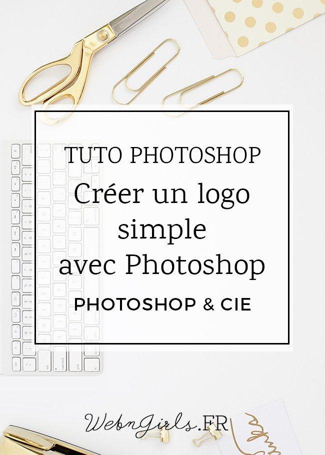 cr u00e9er simplement un logo avec photoshop