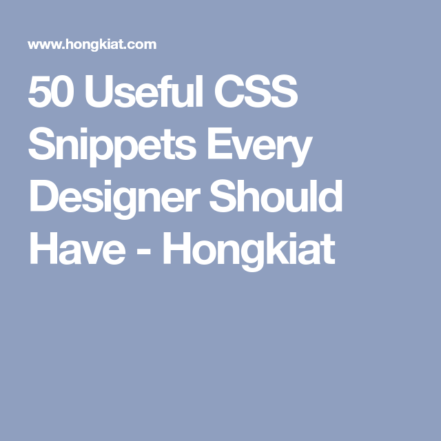 8 amp components for social media integration 50 useful css snippets every designer should have hongkiat malvernweather Gallery