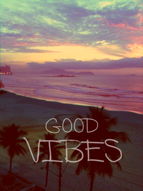 good vibes for 2013!!