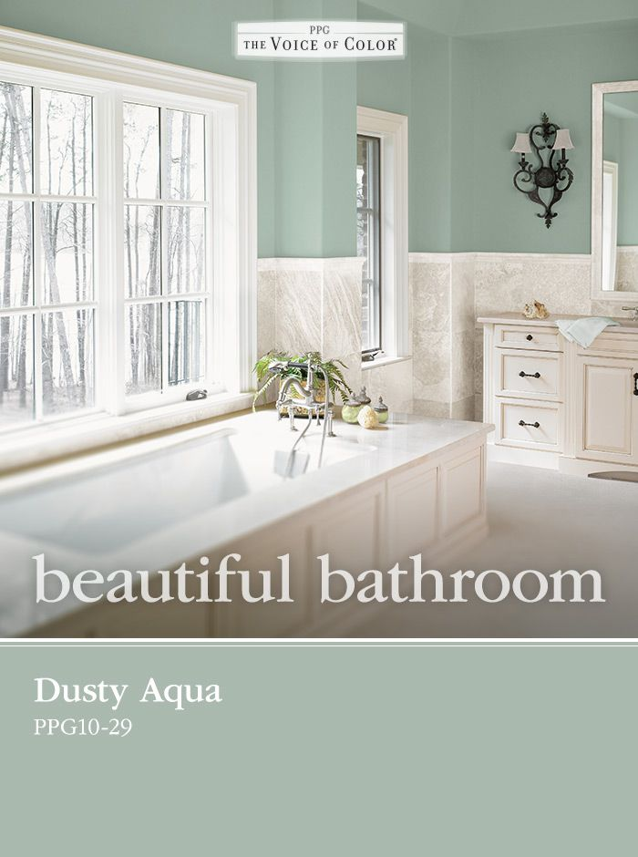 Dusty Aqua Ppg10 29 From Ppg Voice Of Color Is The Perfect Choice In Designing A Relaxing Spa Retreat Bathroom Wall Colors Spa Bathroom Colors Bathroom Colors