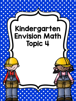 Kindergarten Envision Math Topic 4 Worksheets | Kinder Math ...