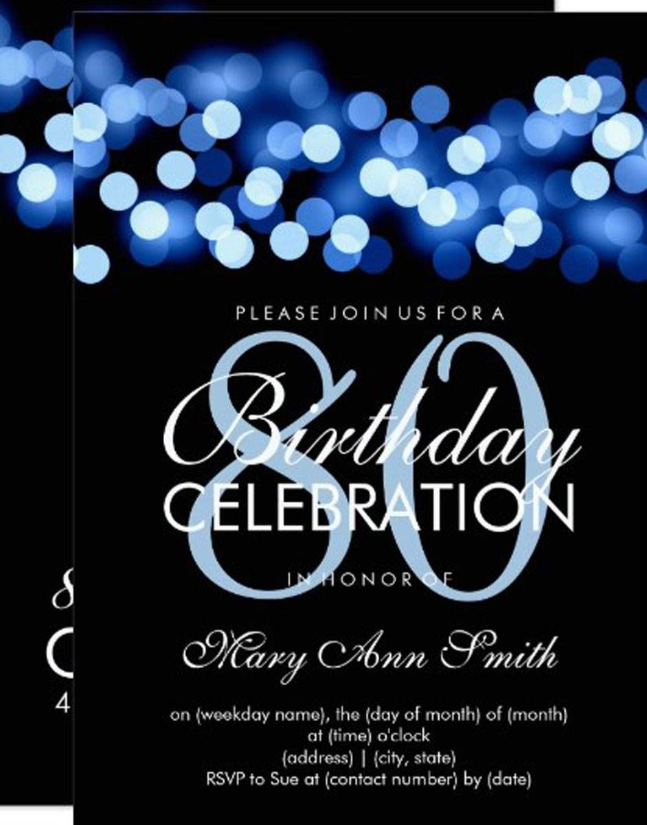 There are many interesting 80th birthday party invitations that you ...
