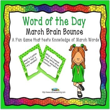 This great vocabulary game is based on words from our March Word of the Day calendar. It is one of our new Brain Bounce games to help your kiddos practice ELA skills. The teacher can divide the class into 2 teams and have the kids take turns answering questions about these vocabulary words. You can also use these cards in a center or as a Scoot game. $ Included: -31 Cards -Directions to Brain Bounce -Recording and Answer sheets #game#vocabulary#TPT#teaching ideas#March