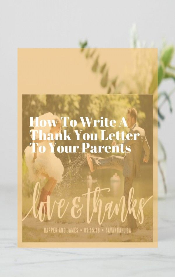 how to write a thank you letter to your parents in 2020