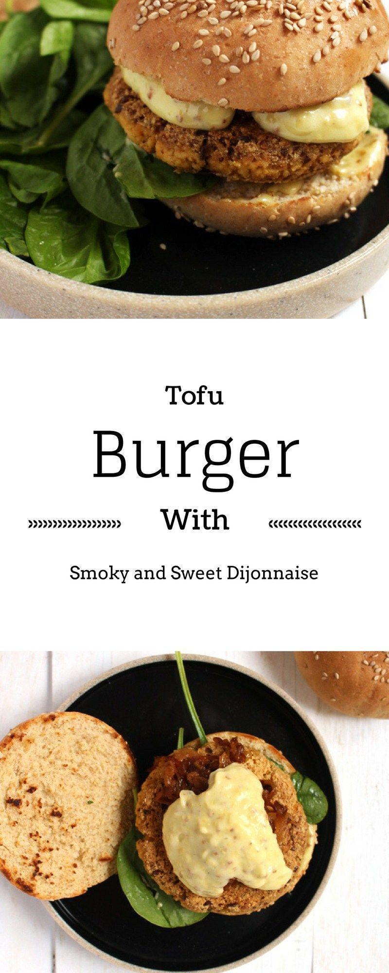 Tofu Burger With Caramelized Onions And Sweet And Smoky Dijonnaise Karamellisierte Zwiebeln Rezepte Tofu