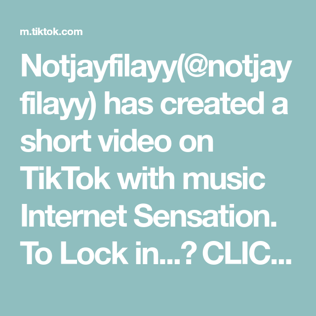 Notjayfilayy Notjayfilayy Has Created A Short Video On Tiktok With Music Internet Sensation To Lock In Click The Link In Bio Soundcloud Music Sensation
