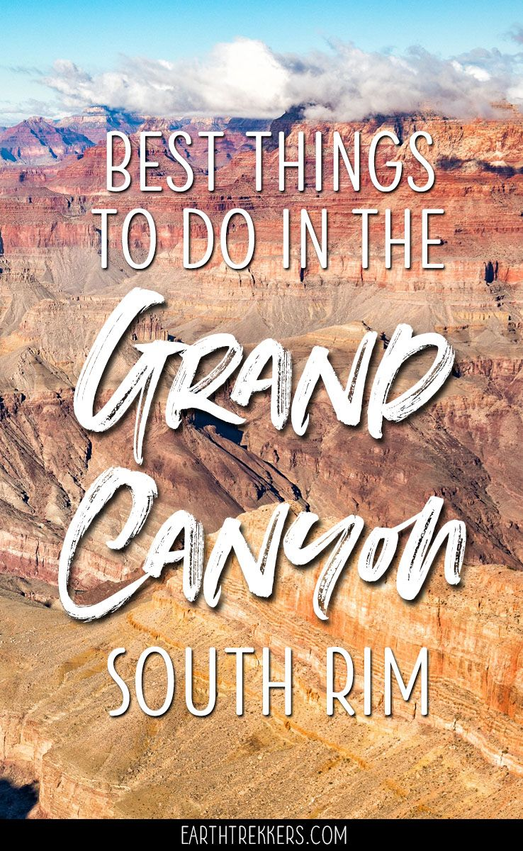 Best Things to do on the South Rim of the Grand Canyon #grandcanyon