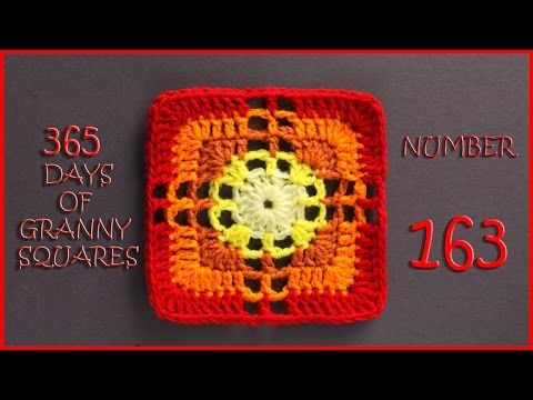 365 Days of Granny Squares Number 163 - YouTube | Crochet Motifs ...