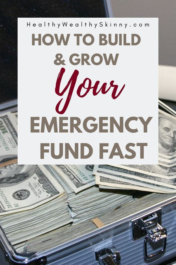 How to Start an Emergency Fund - So You Never Go Broke - Healthy Wealthy Skinny