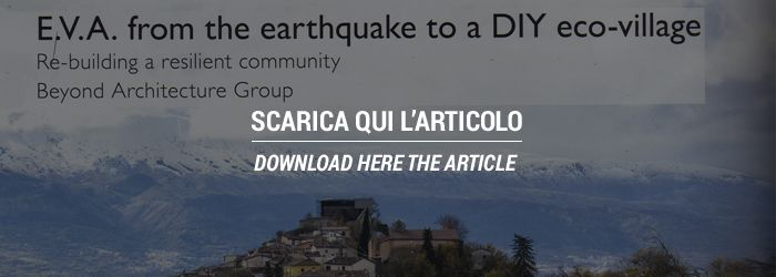 E.V.A. from the earthquake to a DIY eco-village. Re-building a resilient community.