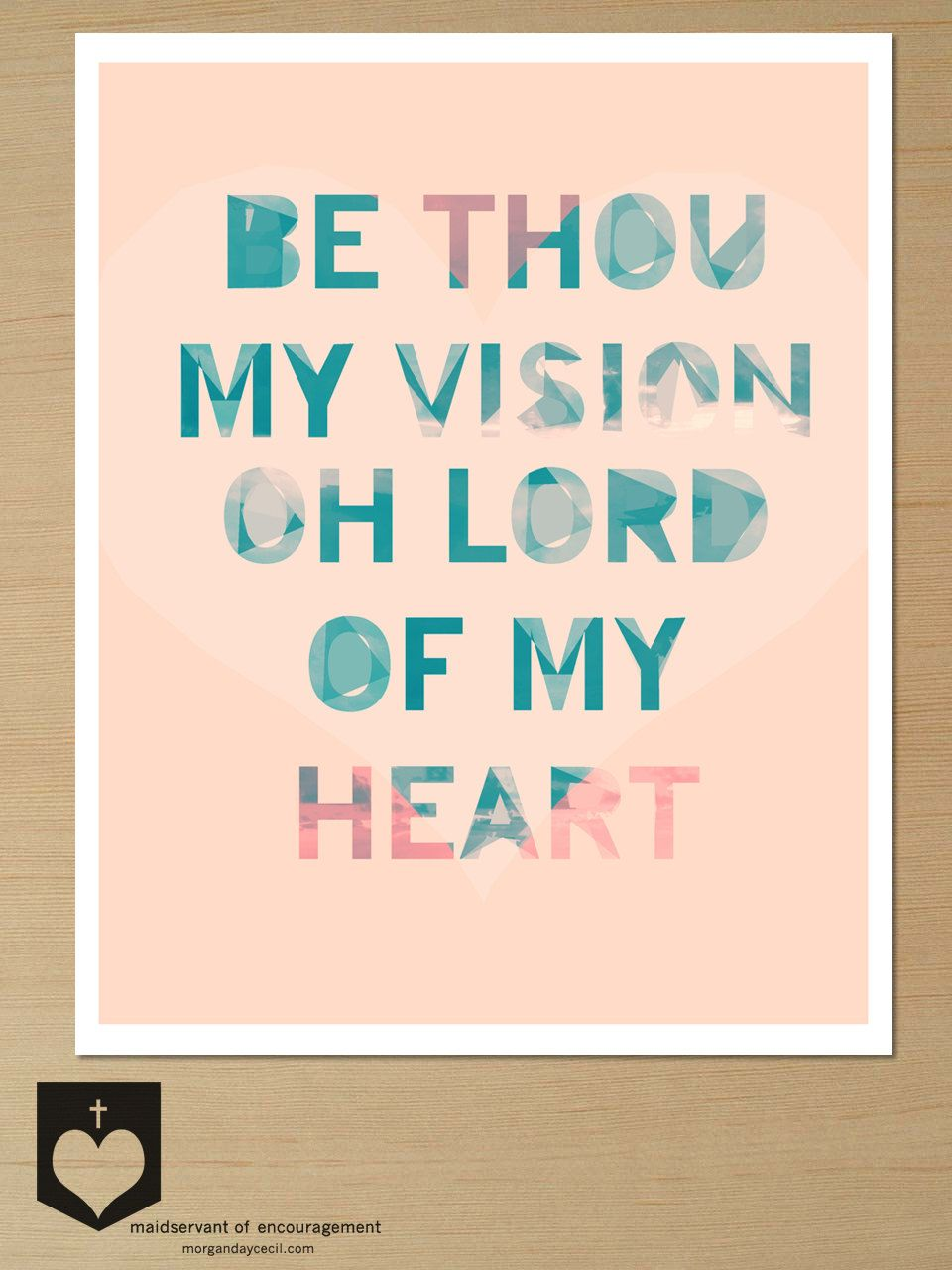 Been singing this hymn all day! Be Thou My Vision, Word Art
