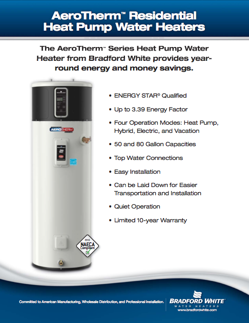 Aerotherm Series Heat Pump Water Heater Bradford White Water Heaters Built To Be The Best Water Heater Heat Pump Water Heater Heat Pump